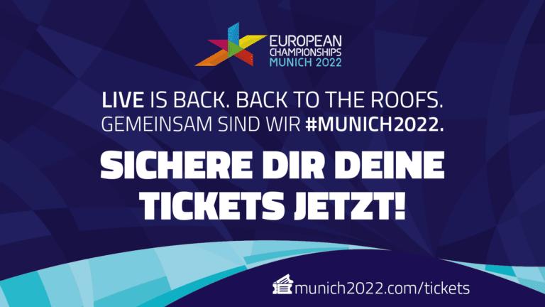 Ticketvorverkauf - European Championships Munich 2022